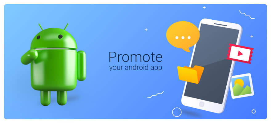 Effective Ways of Promoting Your Android App